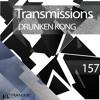 Drunken Kong - Transmissions Podcast 157 2016-12-27 Artwork