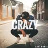 SAM MORIS - Crazy