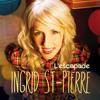 Les elles - Ingrid St-Pierre