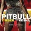 Pitbull Ft Ke$ha - Timber (M3ttis Bootleg)