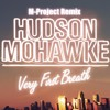 Hudson Mohawke - Very First Breath (M-Project Remix) **Free DL**