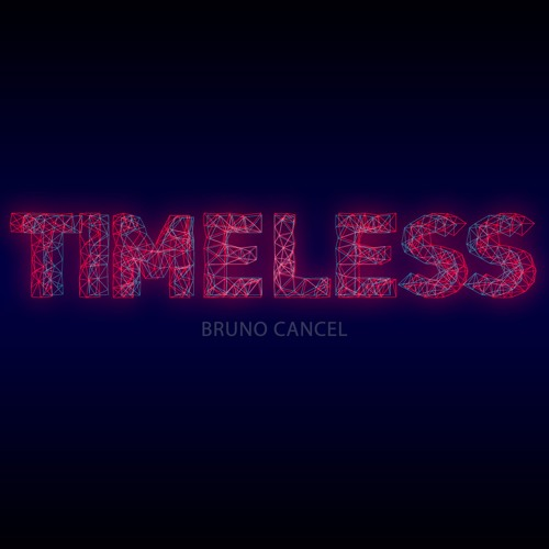 Timeless - Bruno Cancel 2016