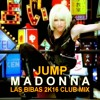 Madonna - Jump (Las Bibas 2k16 Club Remix)*Free Download