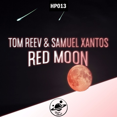 Tom Reev X Samuel Xantos - Red Moon