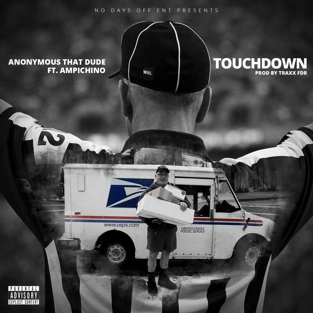 Anonymous That Dude ft. Ampichino - Touchdown (Prod. Traxx FDR) [Thizzler.com Exclusive]