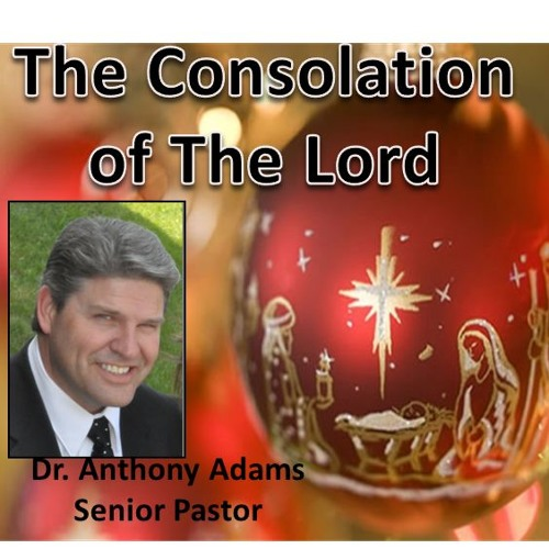 The Consolation Of The Lord