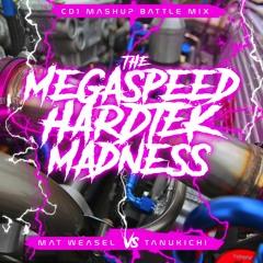 Mat Weasel vs Tanukichi - Megaspeed Hardtek Madness - mix Vol1