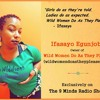 IFASAYO- SISTERHOOD IS MY RELIGION, WILD WOMEN DO AS THEY PLEASE, AND FOCUSING ON SELF - CARE
