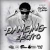 DANCING ELECTRO LIVE SET
