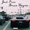 Bruce Wayne (prod by Evan Turner)