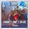 104 - Cuando Se Pone A Bailar - Rombai [Agustin Edition]