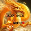 ROTTX - Golden Dragon (Original Mix) 2016 FREE DOWNLOAD