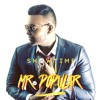 Showtime - Mr. Popular (Chutney Soca Music 2017)