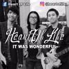 Heart Of Life -It Was Wonderful