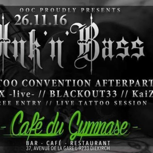 Blackout33 - Ink n Bass  set  2016 - 11 - 26