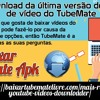 Faça o download da última versão do download de vídeo do TubeMate