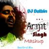 Arjith Singh Mashup(Beatgrid Mix)2K16-DJ Delbin