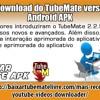 Faça o download do TubeMate versão 2.2.9 Android APK