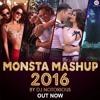 Monsta Mashup 2016 | Zee Music Official Mashup