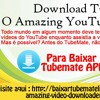 Download TubeMate: O Amazing YouTube Downloader