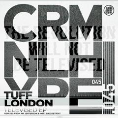 PREMIERE: Tuff London - Televised [Criminal Hype]