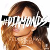 Rihanna - Diamonds (Federico Kay X AloR aka BunnyBoys) [FREE DOWNLOAD]