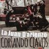 La Juan D'arienzo - Cortando Clavos