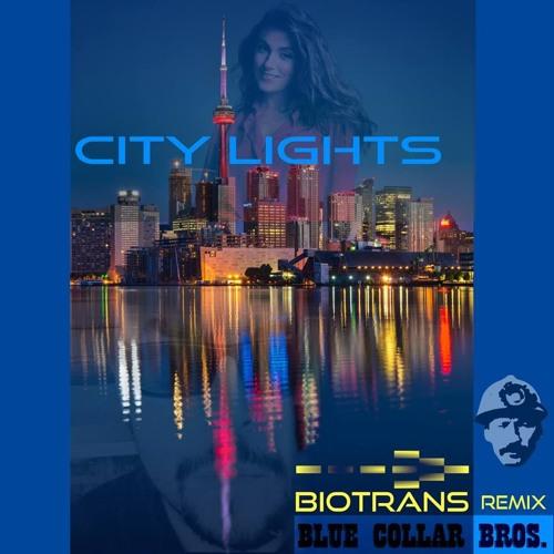 Blue Collar Bros. - City Lights (Biotrans Mix)