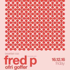 Fred P At Breakfast Club (Tel Aviv)