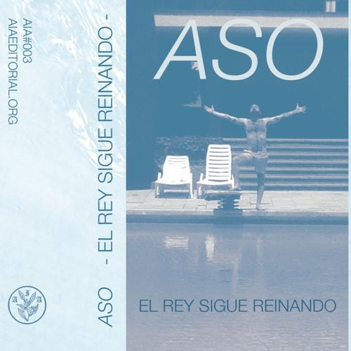 ASO - EL REY SIGUE REINANDO