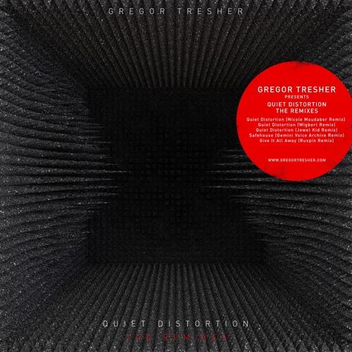 Gregor Tresher - Quiet Distortion (Wigbert Remix) (Break New Soil)