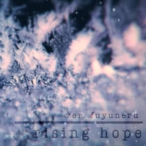 【YTSS2016 Merry Christmas Zyan!】 Rising Hope【ふゆねる ft. ✧乃音】