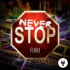 Furo - Never Stop