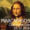 Marcapasos - Club Mona Lisa 25-12-16