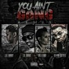 You Ain't Gang Remix Feat. Lil Durk, DeJ Loaf & Kevin Gates
