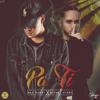 Pa Ti - Bad Bunny X Bryant Myers (MP3 Oficial)/ DJ JUAN LDM