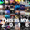 This Is My 2016 (Yearmix)