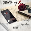 Letter To My X