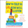 HOW TO TALK SO LITTLE KIDS WILL LISTEN Audiobook Excerpt