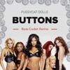 The Pussycat Dolls - Buttons (Bass Cadet Remix) [FREE DL]