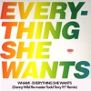 Wham! - Everything She Wants (Danny Wild Re - Master Todd Terry 97 Rmx)
