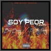 Soy Peor Remix - Bad Bunny X Willy Notez Portada del disco