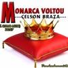 Monarca Voltou - Celson Braza(TÁ CALMO MUSIC)