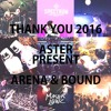ASTER PRESENTS THANK YOU2016 ARENA&BOUND