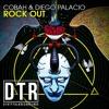 COBAH DIEGO PALACIO - Rock Out (Original Mix)