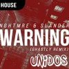 NGHTMRE X SLANDER X Ghastly! X Jessi Malay - Warning Bougle (UNIDOS Mashup) *FREE DOWNLOAD*