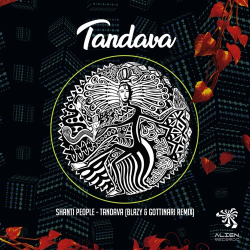 Download Shanti People - Tandava (Blazy & Gottinari 'Official ORION 2016 Anthem' Remix) #1 Beatport Top 100★