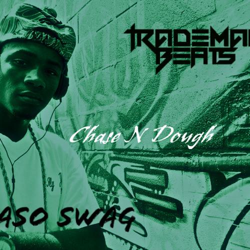 Chase N Dough (Trademark Remix)