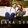 Enna Sona | Originally sung by Arijit Singh | Ok Jaanu | Unplugged Guitar | Pankaj (PP) | A R Rehman