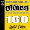 The Underground Oldies Collection 160 Tracks